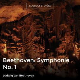 Beethoven: Symphonie No. 1
