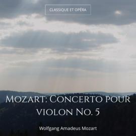 Mozart: Concerto pour violon No. 5