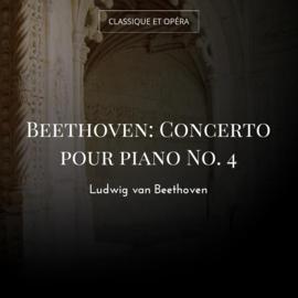 Beethoven: Concerto pour piano No. 4