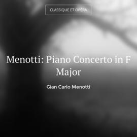 Menotti: Piano Concerto in F Major