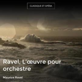 Ravel, L'œuvre pour orchestre