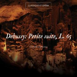 Debussy: Petite suite, L. 65