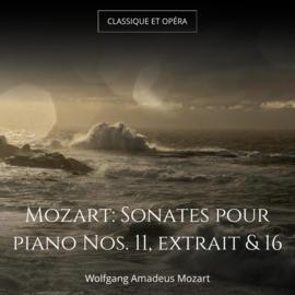 Mozart: Sonates pour piano Nos. 11, extrait & 16