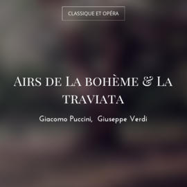 Airs de La bohème & La traviata