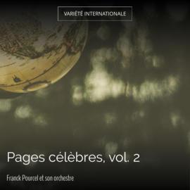 Pages célèbres, vol. 2