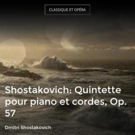 Shostakovich: Quintette pour piano et cordes, Op. 57