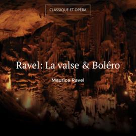 Ravel: La valse & Boléro