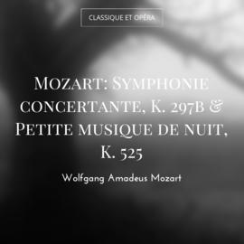 Mozart: Symphonie concertante, K. 297b & Petite musique de nuit, K. 525