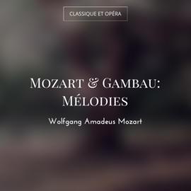 Mozart & Gambau: Mélodies
