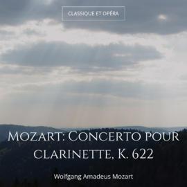 Mozart: Concerto pour clarinette, K. 622