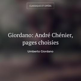 Giordano: André Chénier, pages choisies