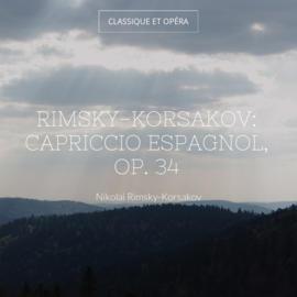 Rimsky-Korsakov: Capriccio espagnol, Op. 34