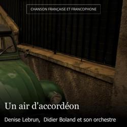 Un air d'accordéon