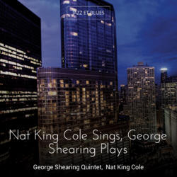 Nat King Cole Sings, George Shearing Plays