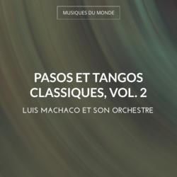 Pasos et tangos classiques, vol. 2