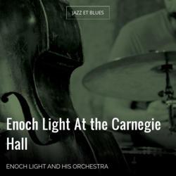 Enoch Light At the Carnegie Hall