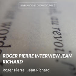 Roger Pierre interview Jean Richard
