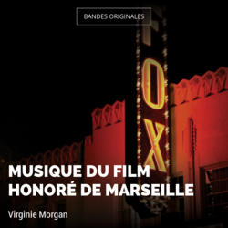Musique du film Honoré de Marseille