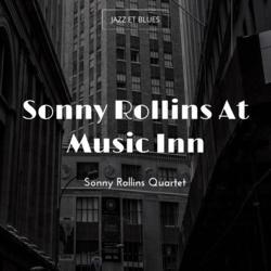 Sonny Rollins At Music Inn