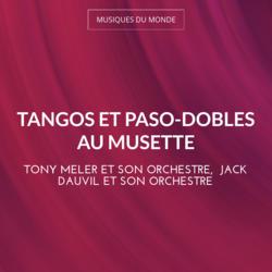Tangos et Paso-Dobles au musette
