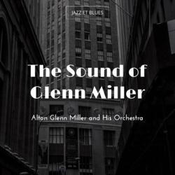 The Sound of Glenn Miller