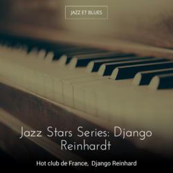 Jazz Stars Series: Django Reinhardt