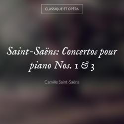 Saint-Saëns: Concertos pour piano Nos. 1 & 3