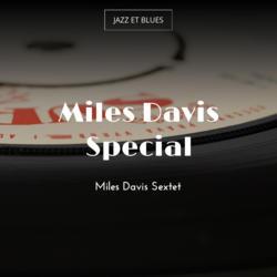 Miles Davis Special