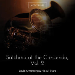 Satchmo at the Crescendo, Vol. 2