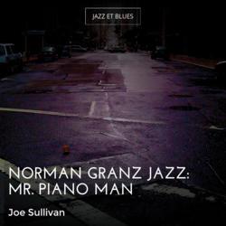 Norman Granz Jazz: Mr. Piano Man