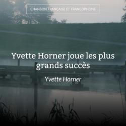 Yvette Horner joue les plus grands succès