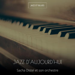Jazz d'aujourd'hui
