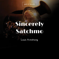 Sincerely Satchmo