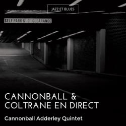 Cannonball & Coltrane en direct