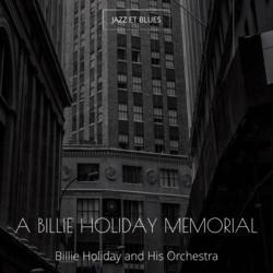 A Billie Holiday Memorial