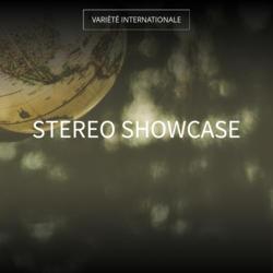 Stereo Showcase