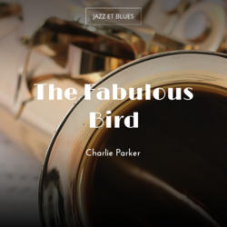 The Fabulous Bird