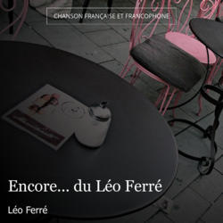 Encore... du Léo Ferré