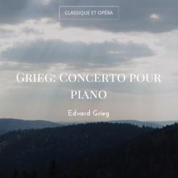 Grieg: Concerto pour piano