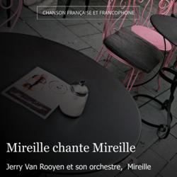 Mireille chante Mireille