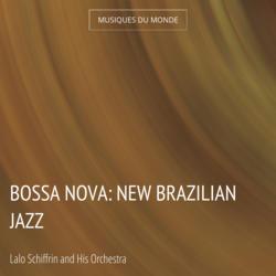 Bossa Nova: New Brazilian Jazz