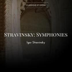 Stravinsky: Symphonies