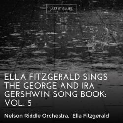 Ella Fitzgerald Sings the George and Ira Gershwin Song Book: Vol. 5