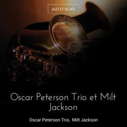 Oscar Peterson Trio et Milt Jackson