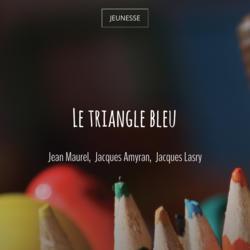 Le triangle bleu