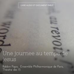 Une journee au temps de jesus