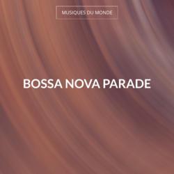 Bossa Nova Parade