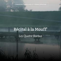 Récital à la Mouff'