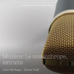 Molière: Le misanthrope, extraits