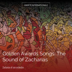 Golden Awards Songs: The Sound of Zacharias